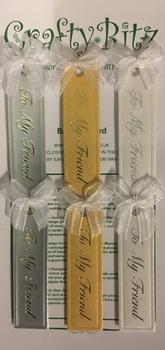 TO MY FRIEND - 2 x White 2 x Silver 2 x Gold - Sentiments / Embellishments . -Jacksons mail Order