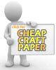 Cheap Craft Paper